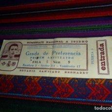 Coleccionismo deportivo: SIN CORTAR HOMENAJE NACIONAL A ISIDRO REAL MADRID BÉTIS SABADELL SANTIAGO BERNABÉU COMBINADO ESPAÑOL. Lote 110185831