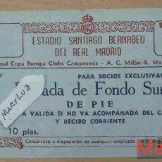 Coleccionismo deportivo: ENTRADA BERNABÉU. R.MADRID-MILÁN (4-2). SEMIFINAL 1ª COPA DE EUROPA. 19 ABRIL 1956. Lote 110309427