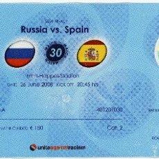 Coleccionismo deportivo: ENTRADA ENTRADAS FUTBOL FOOTBALL TICKET RUSSIA RUSIA ESPAÑA SPAIN EURO 08 2008 EUROCOPA BANDERAS . Lote 110929607