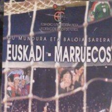 Coleccionismo deportivo: ENTRADA EUSKADI MARRUECOS 2000. Lote 111364286