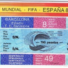 Coleccionismo deportivo: ENTRADA FUTBOL COPA MUNDIAL FIFA ESPAÑA 82 PARTIDO 49 BARCELONA 8 DE JULIO . Lote 111398207