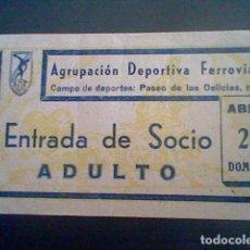 Coleccionismo deportivo: ENTRADA 1942 AGRUPACION DEPORTIVA FERROVIARIA 1 MADRID 3 CAMPO DELICIAS MUUY RARA. Lote 113210951