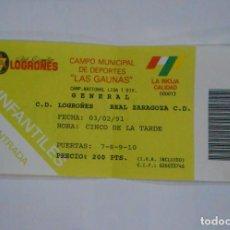 Coleccionismo deportivo: ENTRADA DE FUTBOL LAS GAUNAS. CLUB DEPORTIVO LOGROÑES. REAL ZARAGOZA 3 DE FEBRERO DE 1991. TDKP1. Lote 113837855