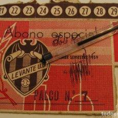 Coleccionismo deportivo: FUTBOL LEVANTE UNION DEPORTIVA TEMPORADA 1959 ABONO ESPECIAL PALCO CAMPO VALLEJO (18. Lote 114724475