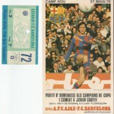 Coleccionismo deportivo: JOHAN CRUYFF FC BARCELONA ENTRADA Y PROGRAMA HOMENAJE 27.5.1978 CAMP NOU. Lote 116198791