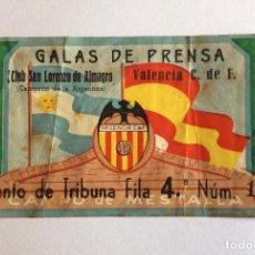Coleccionismo deportivo: ENTRADA FÚTBOL.GALAS DE PRENSA.SAN LORENZO ALMAGRO-VALENCIA C.F. 22 ENERO 1947. CAMPO MESTALLA.. Lote 116201959