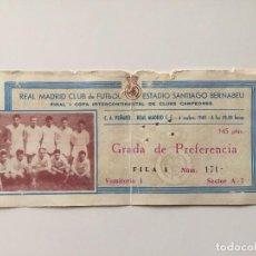 Coleccionismo deportivo: ENTRADA FINAL INERCONTINENTAL. 1960. R.MADRID - PEÑAROL. Lote 116448607