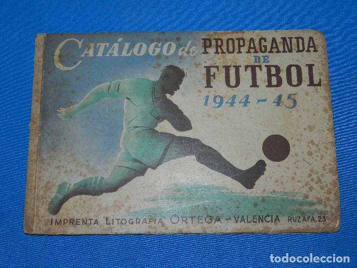 CATALOGO DE PROPAGANDA DE FUTBOL 1944 - 45 , IMP. ORTEGA , VALENCIA , DISEÑO DE ENTRADAS DE FUTBOL (Coleccionismo Deportivo - Documentos de Deportes - Entradas de Fútbol)