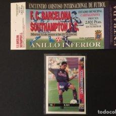Coleccionismo deportivo: ENTRADA FC BARCELONA V SOUTHAMPTON. DEBUT XAVI HERNANDEZ. 12/5/1998. Lote 117343183