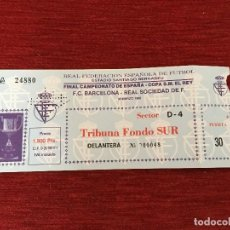 Coleccionismo deportivo: R4285 ENTRADA TICKET FINAL COPA DEL REY BARCELONA REAL SOCIEDAD 1988. Lote 118783863