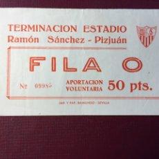 Coleccionismo deportivo: ENTRADA: TERMINACIÓN ESTADIO RAMÓN SÁNCHEZ PIZJUÁN. Lote 120197926