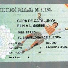 Coleccionismo deportivo: ENTRADA DE FUTBOL - FINAL COPA CATALUNYA - F.C. BARCELONA - C.E. EUROPA - 1998. Lote 120397559