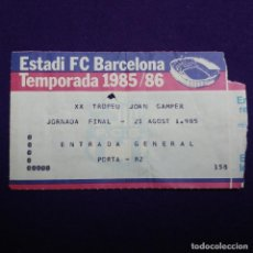 Coleccionismo deportivo: ANTIGUA ENTRADA BARCELONA. XX TROFEU JOAN GAMPER. FINAL. 1985-86. ESTADI FC BARCELONA. FUTBOL. Lote 120927359