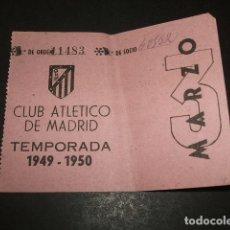 Coleccionismo deportivo: CLUB ATLETICO MADRID ENTRADA FUTBOL SOCIO MARZO TEMPORADA 1949-1950 RARA . Lote 121479251