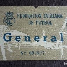 Coleccionismo deportivo: ENTRADA / TICKET / FEDERACIÓ CATALANA DE FÚTBOL. Lote 121518879