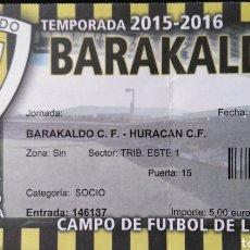 Coleccionismo deportivo: ENTRADA BARAKALDO CF VS HURACÁN CF. Lote 121659547