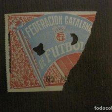 Coleccionismo deportivo: ENTRADA FEDERACION CATALANA FUTBOL -FINAL CAMPEONATO CATALUÑA AMATEUR FUTBOL-VER FOTOS-(V-14.727). Lote 122792967