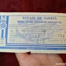 Coleccionismo deportivo: ENTRADA FUTBOL ESTADI DE SARRIA...ESPAÑOL ESPANYOL--REAL RACING CLUB. . Lote 123358111