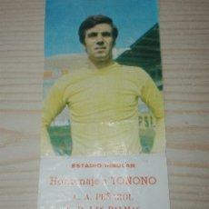 Coleccionismo deportivo: ENTRADA ORIGINAL ESTADIO INSULAR HOMENAJE A TONONO PEÑAROL-UD LAS PALMAS 1975. Lote 124017162