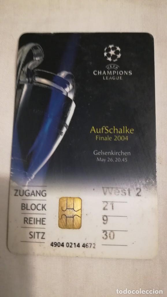 ENTRADA FINAL CHAMPIONS LEAGUE 2004 GELSENKIRCHEN FC OPORTO PORTO 3 AS MÓNACO 0 (Coleccionismo Deportivo - Documentos de Deportes - Entradas de Fútbol)
