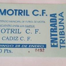 Coleccionismo deportivo: ENTRADA MOTRIL CF - CÁDIZ . Lote 124416555