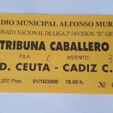 Coleccionismo deportivo: ENTRADA CEUTA - CÁDIZ (01/10/2000) 2ª B. Lote 124416635
