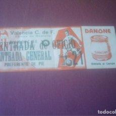 Coleccionismo deportivo: ENTRADA DE OFICIO VALENCIA C.DE F. FRENTE AL REAL MADRID .CAMPO DE MESTALLA . Lote 124675243