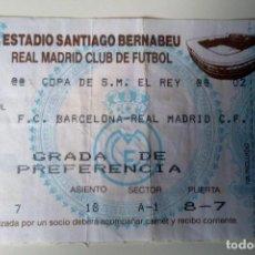 Coleccionismo deportivo: ENTRADA COPA DEL REY - ESTADIO SANTIAGO BERNABEU - REAL MADRID - FC BARCELONA. Lote 124698071