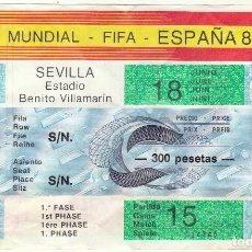 Coleccionismo deportivo: ENTRADA MUNDIAL ESPAÑA'82.BRASIL-ESCOCIA.18/06/1982. Lote 124966551