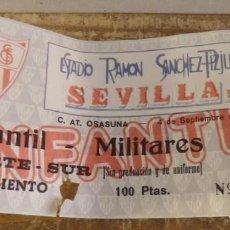 Coleccionismo deportivo: FUTBOL, ENTRADA, TICKET, SEVILLA-OSASUNA. 04-09-1985. Lote 125280851