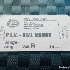 Coleccionismo deportivo: ENTRADA TICKET PSV V REAL MADRID 1987 1988 - SEMIFINALES COPA EUROPA. Lote 126652279