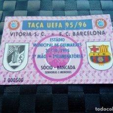 Coleccionismo deportivo: ENTRADA TICKET VITORIA GUIMARAES V BARCELONA COPA UEFA 1995 1996. Lote 127455043