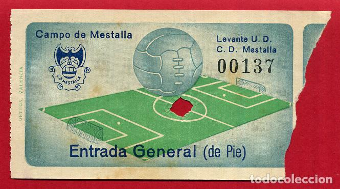 ENTRADA FUTBOL , VALENCIA CF , MESTALLA LEVANTE UD , ANTIGUA , ORIGINAL , EF3789 (Coleccionismo Deportivo - Documentos de Deportes - Entradas de Fútbol)