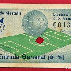 Coleccionismo deportivo: ENTRADA FUTBOL , VALENCIA CF , MESTALLA LEVANTE UD , ANTIGUA , ORIGINAL , EF3789. Lote 128460659