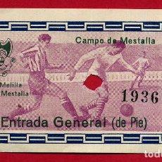 Coleccionismo deportivo: ENTRADA FUTBOL , VALENCIA CF , MESTALLA MELILLA , ANTIGUA , ORIGINAL , EF3790. Lote 128460711