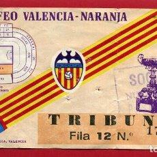 Coleccionismo deportivo: ENTRADA FUTBOL, VALENCIA CF X TROFEO NARANJA , 1980 , ,ORIGINAL , EF3805. Lote 128466291
