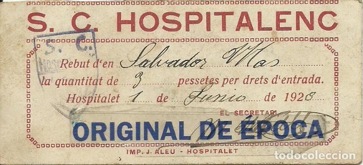 (F-180751)ENTRADA SPORT CLUB HOSPITALENC - HOSPITALET - 1 DE JUNIO DE 1928 - FOOT-BALL (Coleccionismo Deportivo - Documentos de Deportes - Entradas de Fútbol)