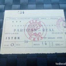 Coleccionismo deportivo: ENTRADA MUY RARA PARTIZAN BELGRADO V REAL MADRID 1/4 FINAL COPA EUROPA 1955 1956 - 1A COPA EUROPA. Lote 129482783
