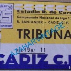 Coleccionismo deportivo: CADIZ, 1985, ENTRADA PARTIDO CADIZ, C.F. - RACING DE SANTANDER. Lote 129552619