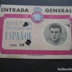 Coleccionismo deportivo: ANTIGUA ENTRADA FUTBOL REAL CLUB DEPORTIVO ESPAÑOL, AÑOS 40. PUBLICIDAD HOJAS DE AFEITAR IBERIA. Lote 130448514