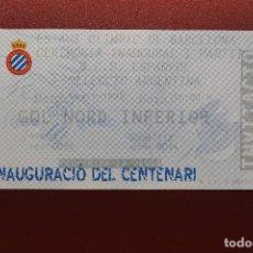 Coleccionismo deportivo: ENTRADA, ESTADIO OLÍMPICO, CEREMONIA INAUGURAL, PARTIDO R.C.D. ESPANYOL - SELECCIÓN ARGENTINA. Lote 131779506