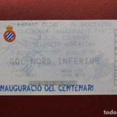 Coleccionismo deportivo: ENTRADA, ESTADIO OLÍMPICO, CEREMONIA INAUGURAL, PARTIDO R.C.D. ESPANYOL - SELECCIÓN ARGENTINA. Lote 131779682