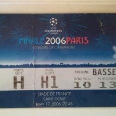 Coleccionismo deportivo: ENTRADA TICKET FINAL CHAMPIONS COPA DE EUROPA 2005- 2006 FC BARCELONA 2 ARSENAL 1 EN PARÍS. Lote 133170334