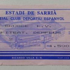 Coleccionismo deportivo: ENTRADA RCD ESPAÑOL ESPANYOL VS. CLUB BRUGGE BRUJAS SEMIFINAL COPA UEFA 87-88 SARRIA TICKET FUTBOL.. Lote 133730077
