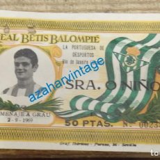 Coleccionismo deportivo: ENTRADA DE FÚTBOL: PARTIDO HOMENAJE A GRAU (BETIS-PORTUGUESA) 2-9-1969. Lote 134427934