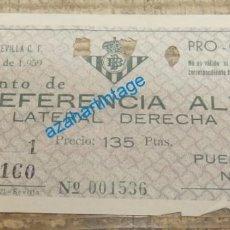 Coleccionismo deportivo: REAL BETIS BALOMPIE - ENTRADA REAL BETIS - SEVILLA C.F. - 11 DE ENERO DE 1959, PRO CAMPO. Lote 134429790
