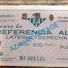Coleccionismo deportivo: REAL BETIS BALOMPIE - ENTRADA REAL BETIS - BARCELONA C.F. - 24 DE MAYO DE 1959. Lote 134430474
