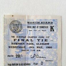 Coleccionismo deportivo: ENTRADA FINAL CHAMPIONS 1960 ENTRE REAL MADRID Y EINTRACHT FRANKFURT EN GLASGOW, INCLUIDO PROGRAMA. Lote 134439954