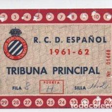 Coleccionismo deportivo: (ALB-TC-17) DIFICIL ENTRADA ABONO ANUAL R C D ESPAÑOL 1961 - 62. Lote 134967090