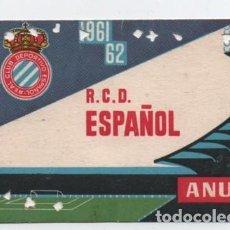 Coleccionismo deportivo: (ALB-TC-17) DIFICIL ENTRADA ABONO ANUAL R C D ESPAÑOL 1961 - 62. Lote 134967098